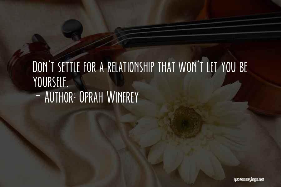 Being In A Relationship With Yourself Quotes By Oprah Winfrey