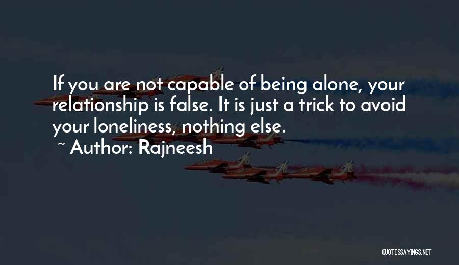 Being In A Relationship With Yourself Quotes By Rajneesh