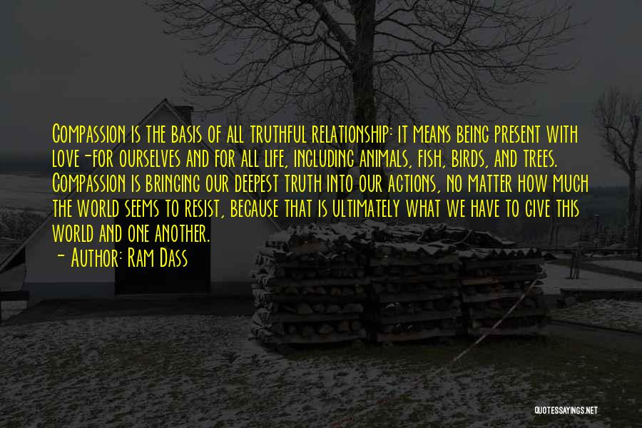 Being In A Relationship With Yourself Quotes By Ram Dass