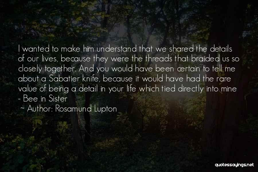 Being In A Relationship With Yourself Quotes By Rosamund Lupton