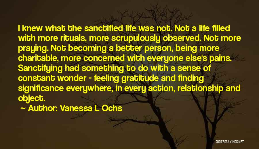 Being In A Relationship With Yourself Quotes By Vanessa L Ochs