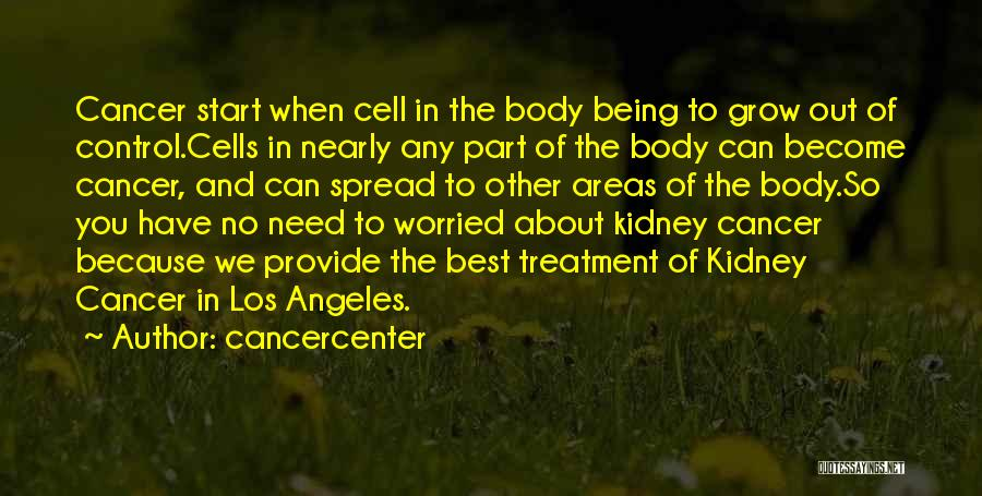 Being In Control Of Your Body Quotes By Cancercenter