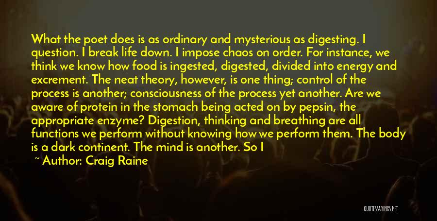 Being In Control Of Your Body Quotes By Craig Raine