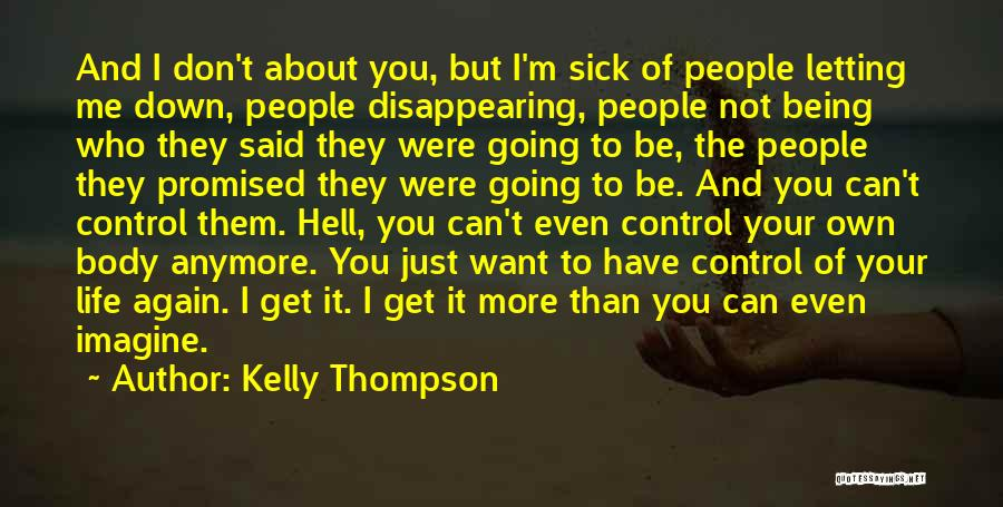 Being In Control Of Your Body Quotes By Kelly Thompson