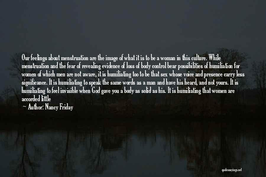 Being In Control Of Your Body Quotes By Nancy Friday