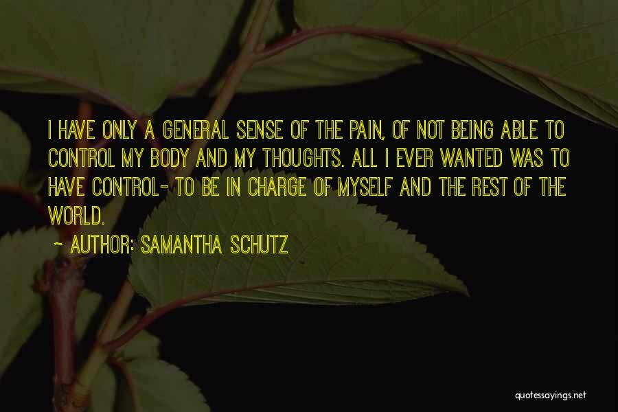 Being In Control Of Your Body Quotes By Samantha Schutz