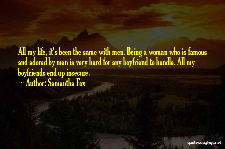 Top 80 Quotes & Sayings About Being Insecure