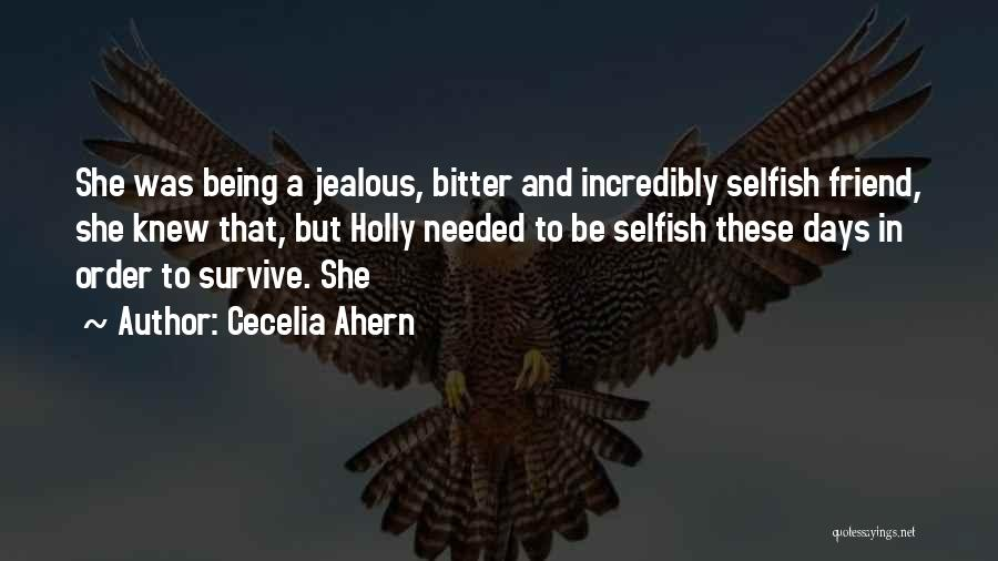 Being Jealous Of An Ex Quotes By Cecelia Ahern
