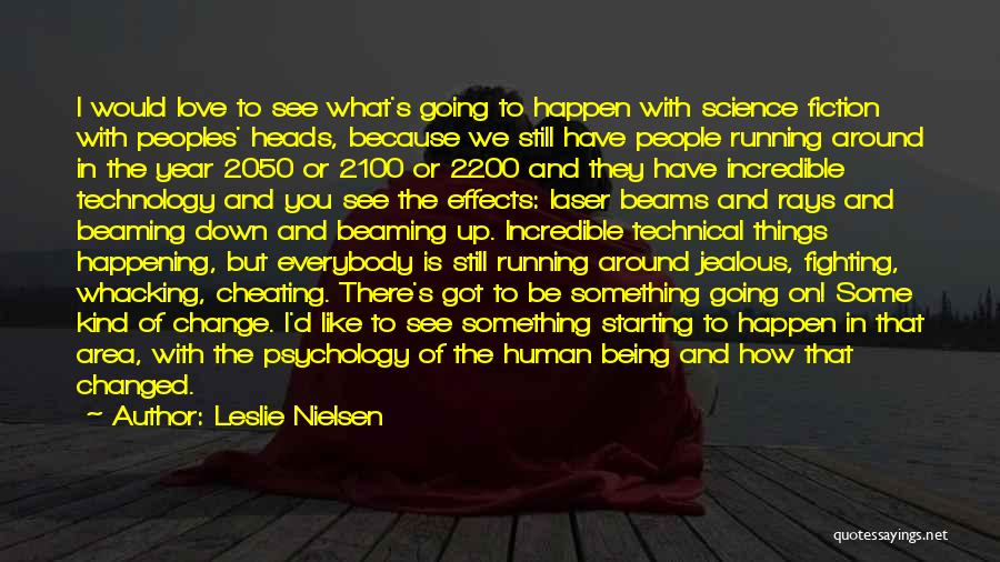 Being Jealous Of An Ex Quotes By Leslie Nielsen