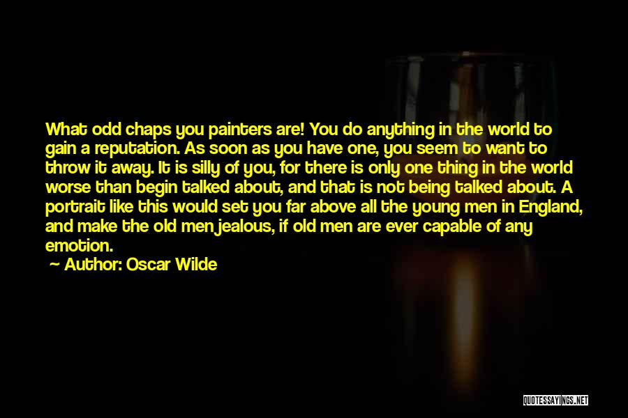 Being Jealous Of An Ex Quotes By Oscar Wilde