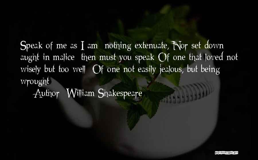 Being Jealous Of An Ex Quotes By William Shakespeare