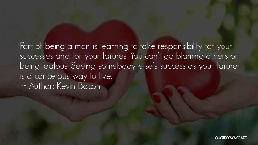 Being Jealous Of Others Success Quotes By Kevin Bacon