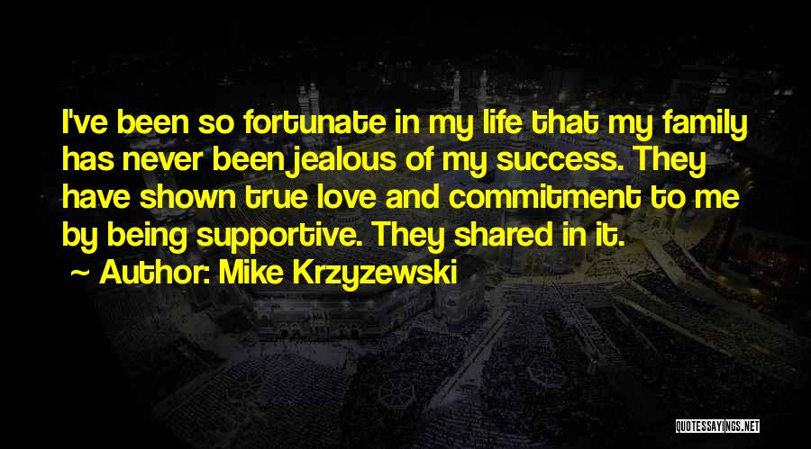 Being Jealous Of Others Success Quotes By Mike Krzyzewski
