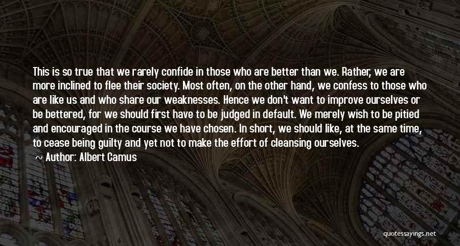 Being Judged By Society Quotes By Albert Camus
