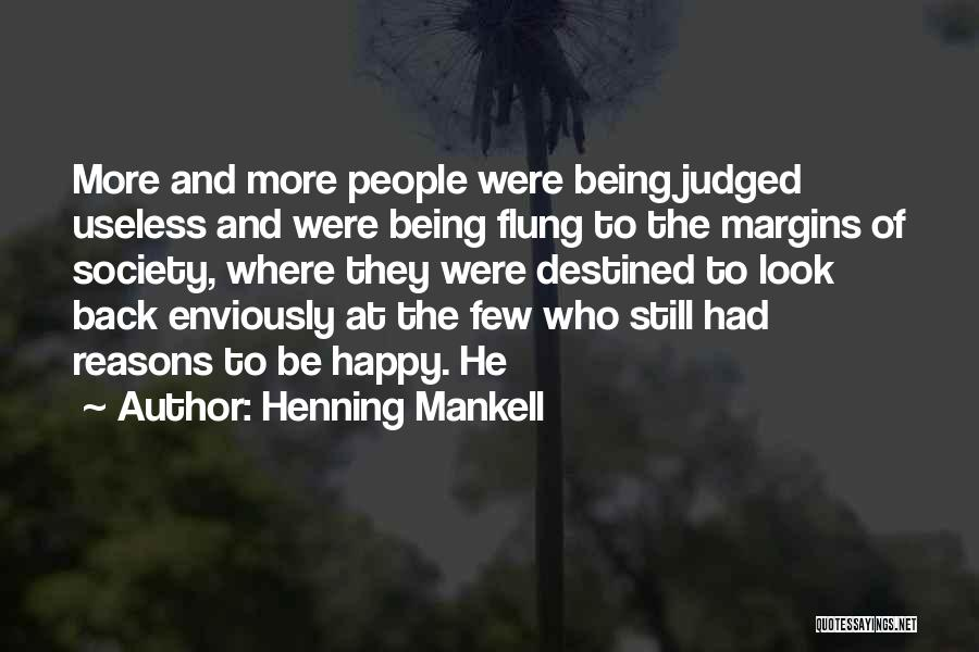 Being Judged By Society Quotes By Henning Mankell