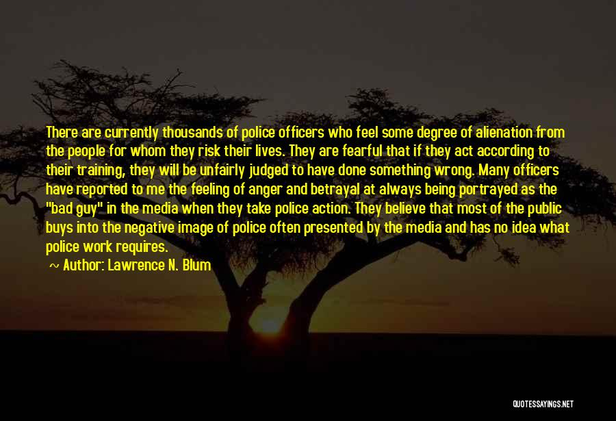 Being Judged Unfairly Quotes By Lawrence N. Blum