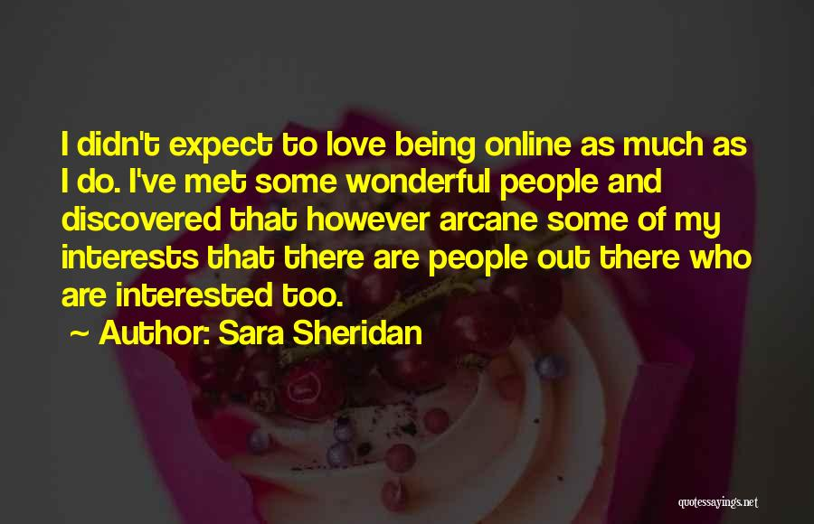 Being Just Friends With Someone You Love Quotes By Sara Sheridan