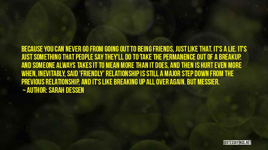 Being Just Friends With Someone You Love Quotes By Sarah Dessen