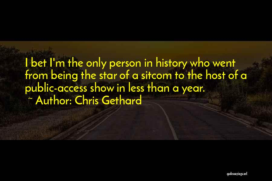 Being Less Than Quotes By Chris Gethard