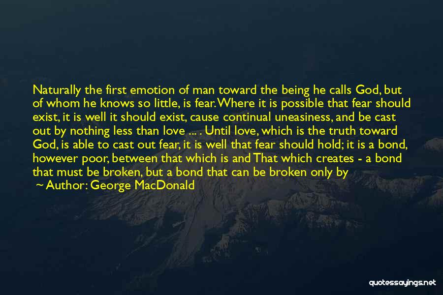 Being Less Than Quotes By George MacDonald