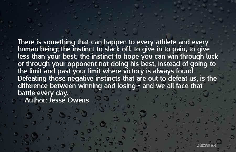 Being Less Than Quotes By Jesse Owens