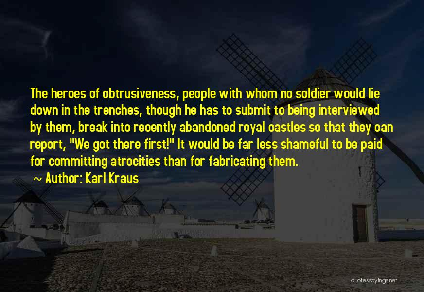 Being Less Than Quotes By Karl Kraus