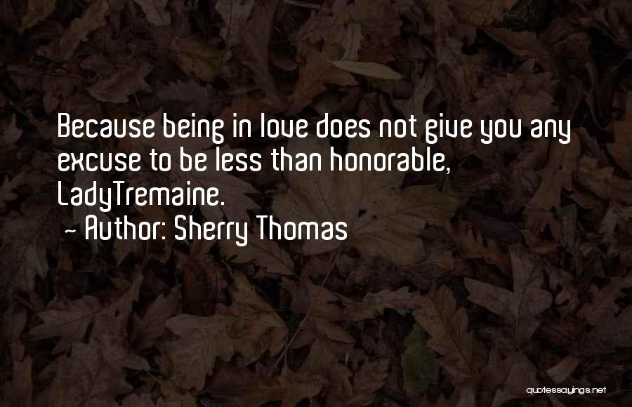 Being Less Than Quotes By Sherry Thomas