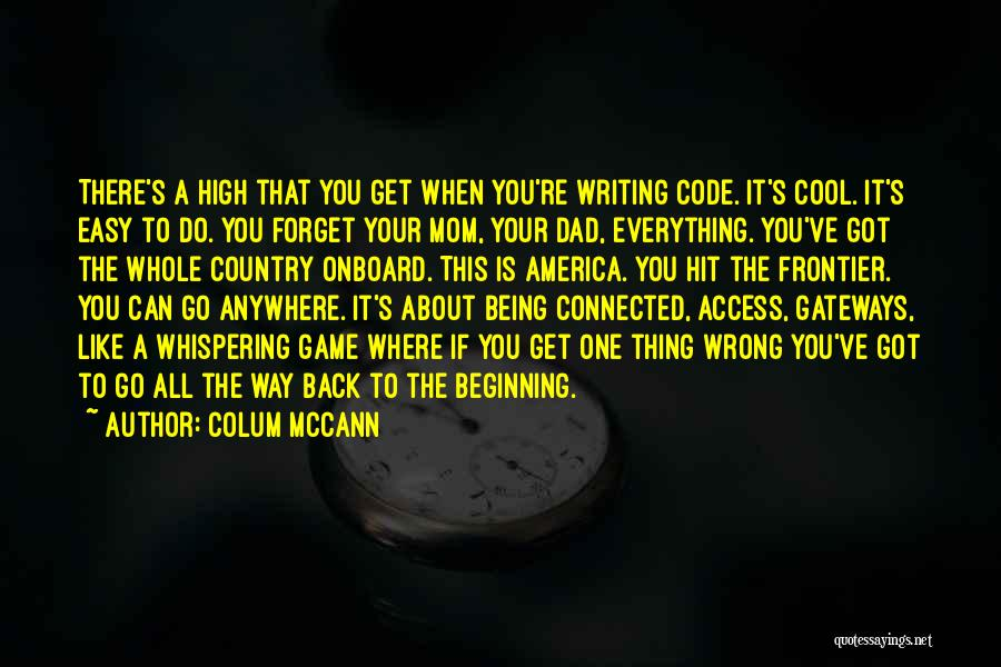 Being Like Your Mom Quotes By Colum McCann