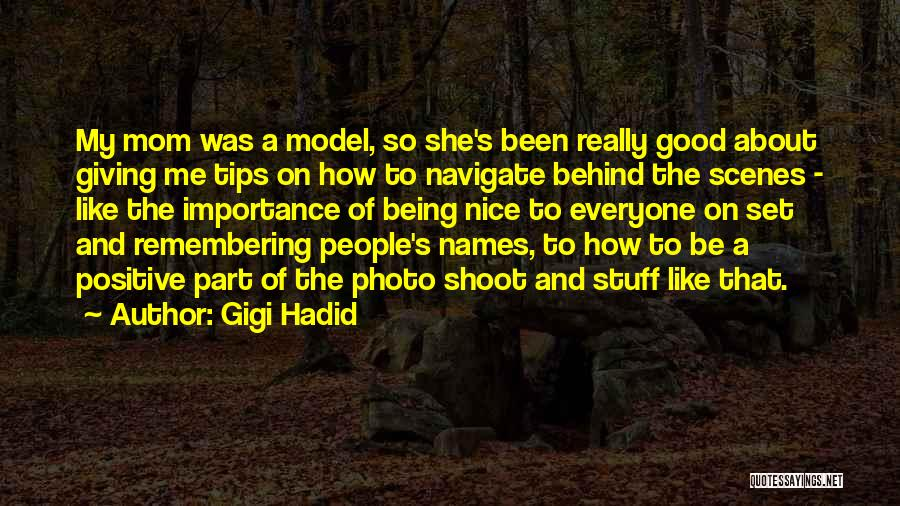 Being Like Your Mom Quotes By Gigi Hadid