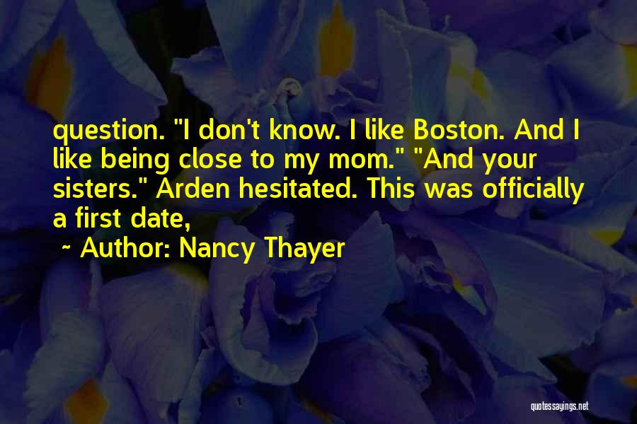 Being Like Your Mom Quotes By Nancy Thayer