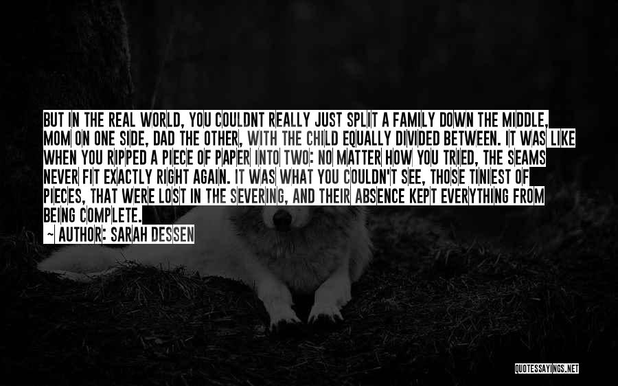 Being Like Your Mom Quotes By Sarah Dessen