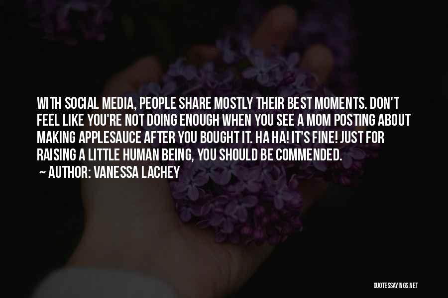 Being Like Your Mom Quotes By Vanessa Lachey