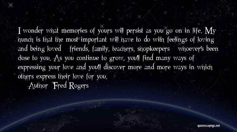 Being Loved By Friends Quotes By Fred Rogers
