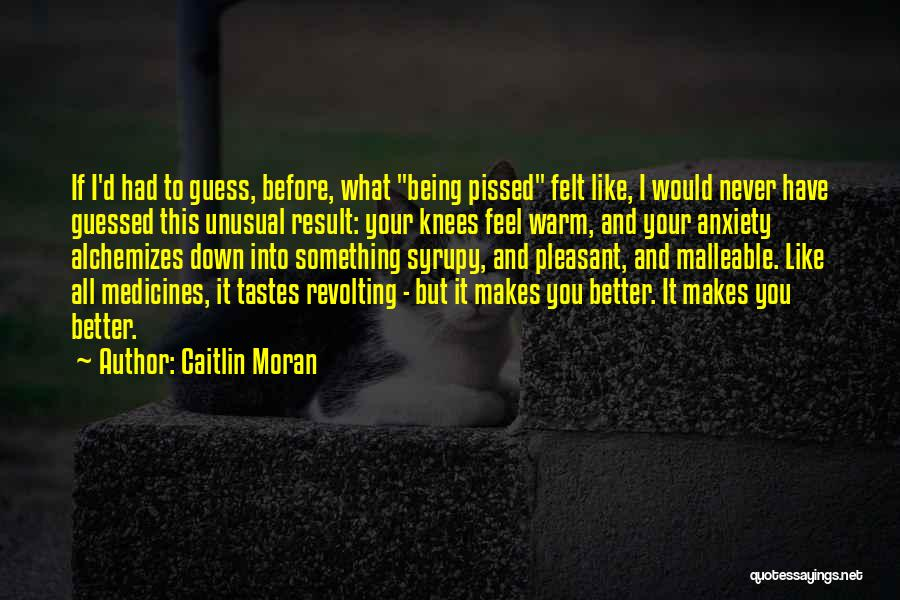 Being Malleable Quotes By Caitlin Moran