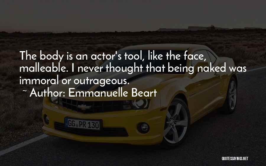 Being Malleable Quotes By Emmanuelle Beart