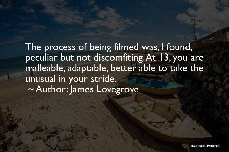 Being Malleable Quotes By James Lovegrove