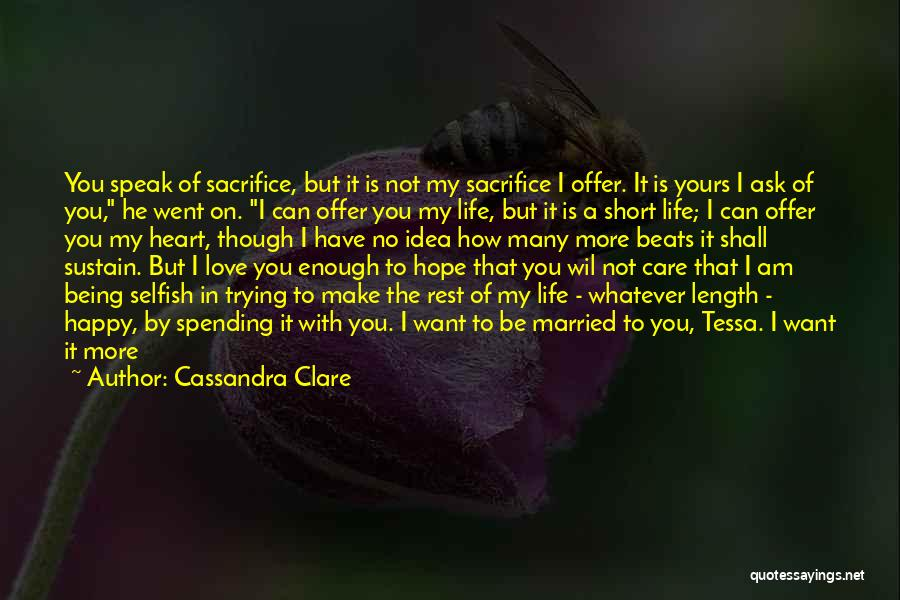 Being Married To The Love Of Your Life Quotes By Cassandra Clare