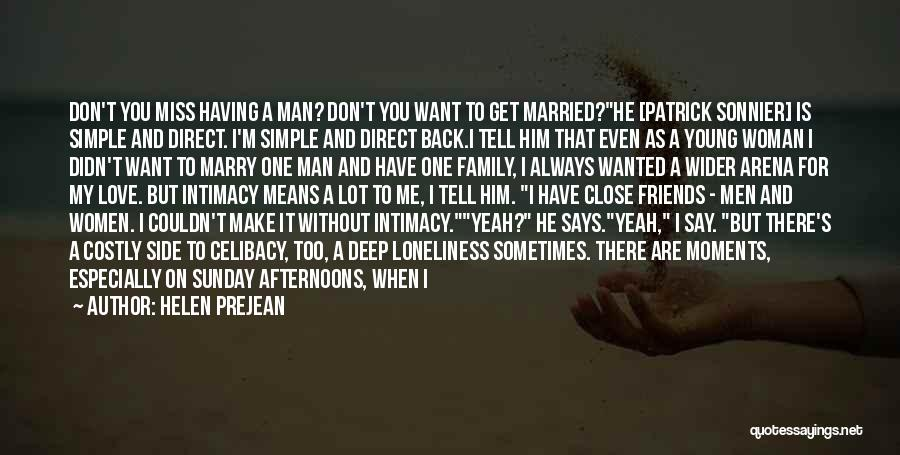 Being Married To The Love Of Your Life Quotes By Helen Prejean