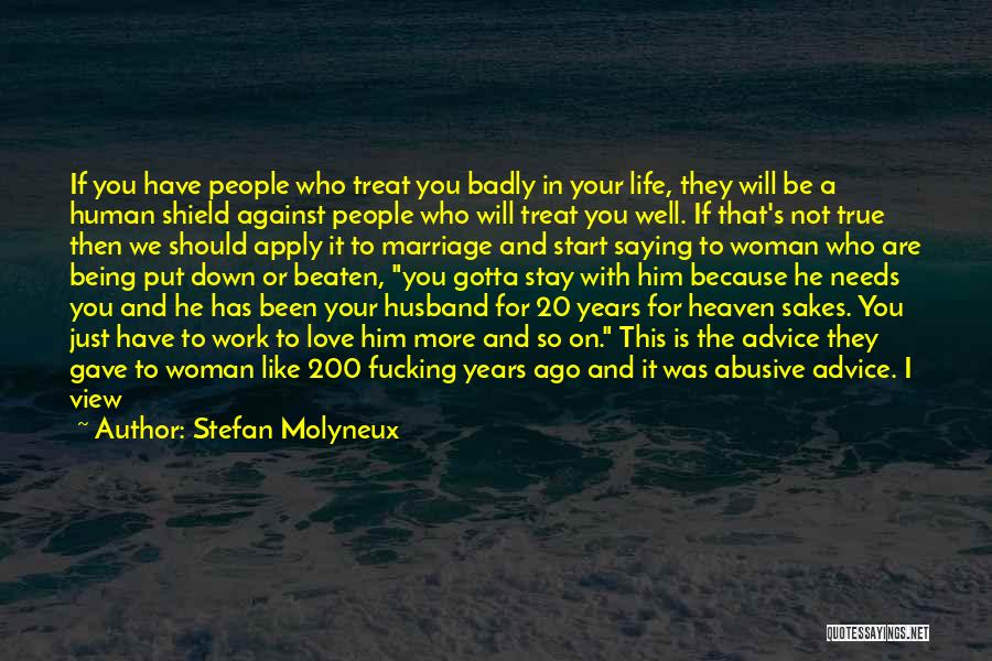 Being Married To The Love Of Your Life Quotes By Stefan Molyneux
