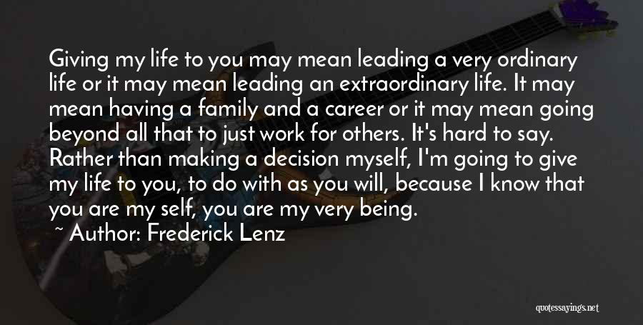 Being Mean To Family Quotes By Frederick Lenz