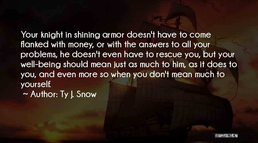 Being Mean To Your Ex Quotes By Ty J. Snow