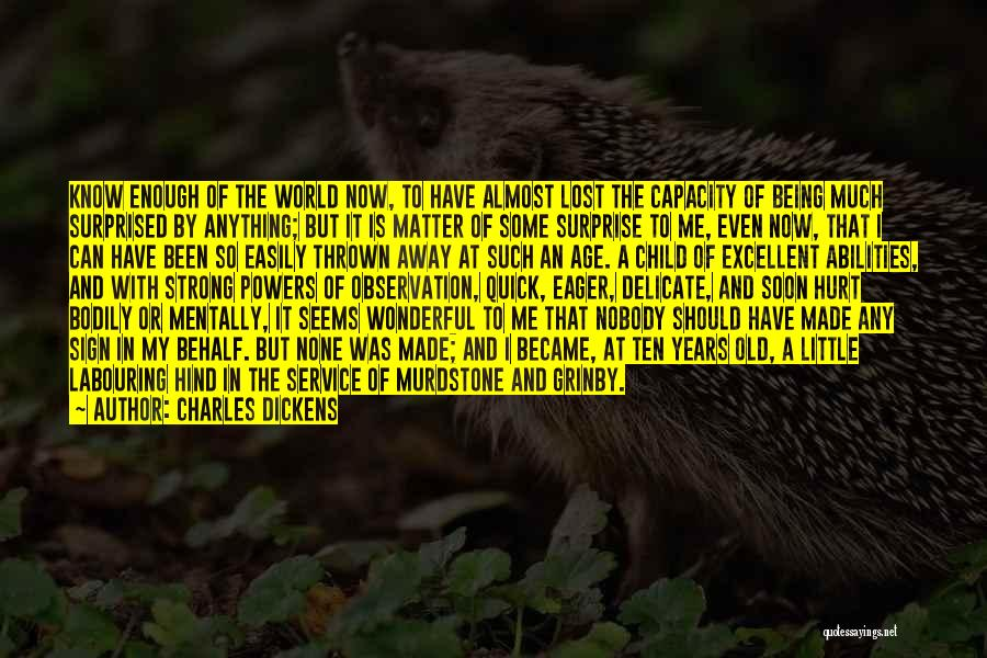 Being Mentally Strong Quotes By Charles Dickens