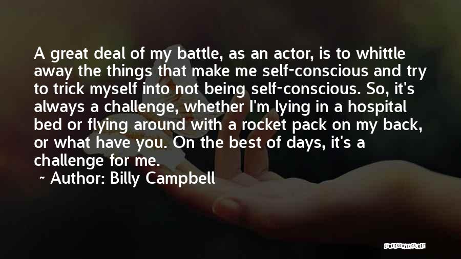 Being My Best Self Quotes By Billy Campbell