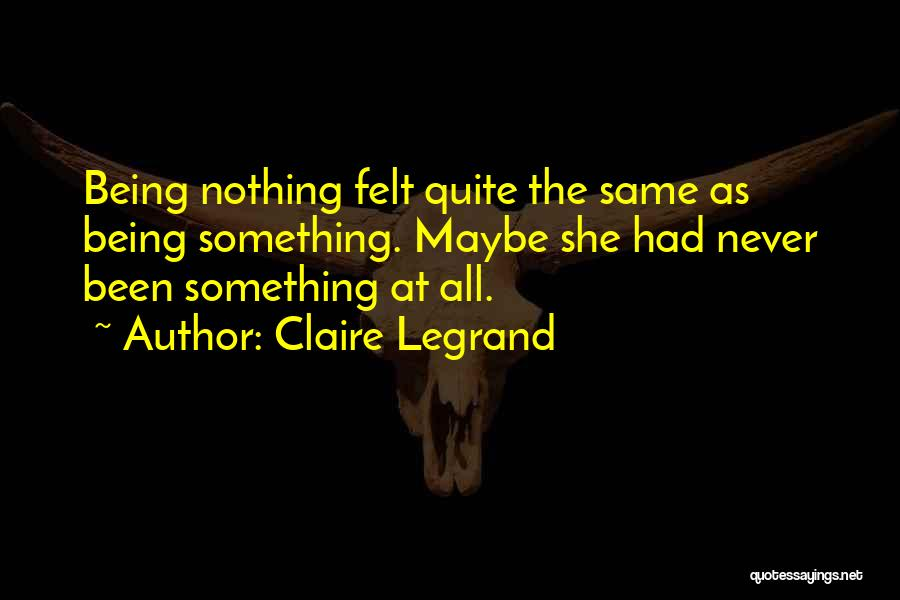 Being My Best Self Quotes By Claire Legrand