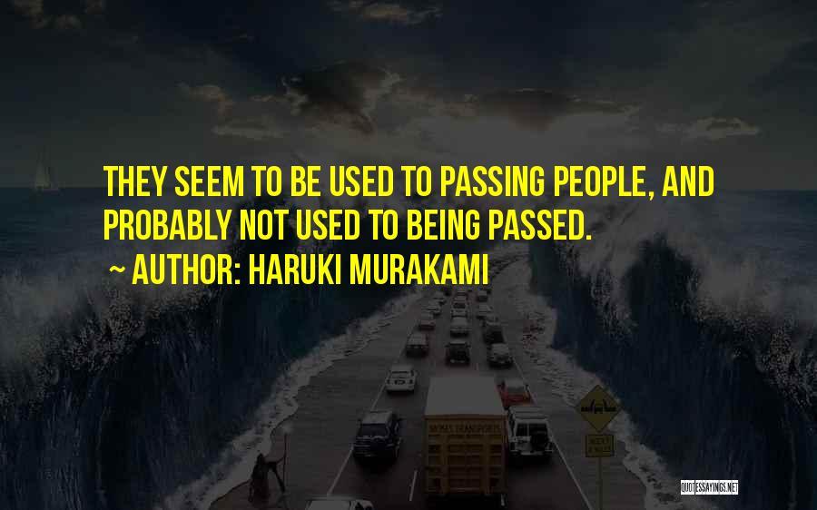 Being My Best Self Quotes By Haruki Murakami