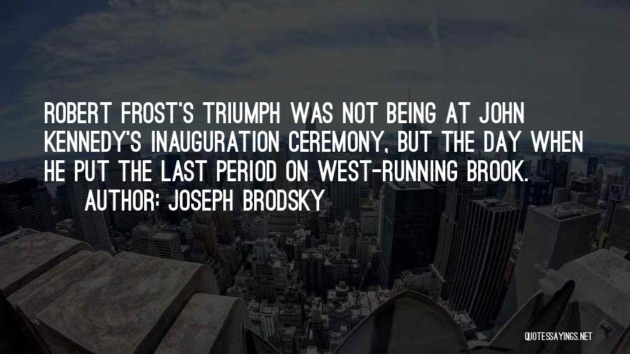 Being My Best Self Quotes By Joseph Brodsky