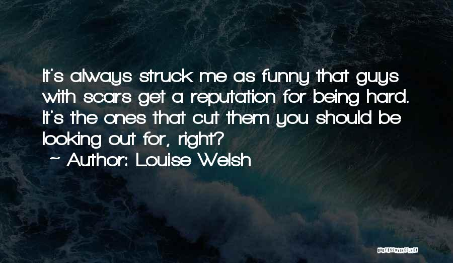 Being My Best Self Quotes By Louise Welsh