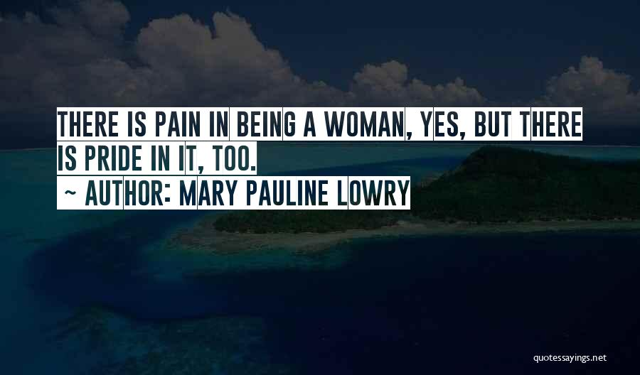 Being My Best Self Quotes By Mary Pauline Lowry