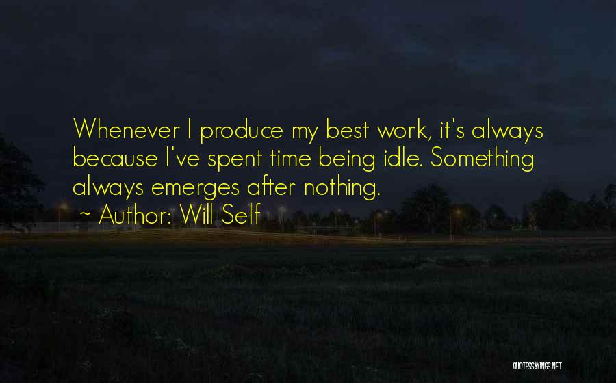 Being My Best Self Quotes By Will Self