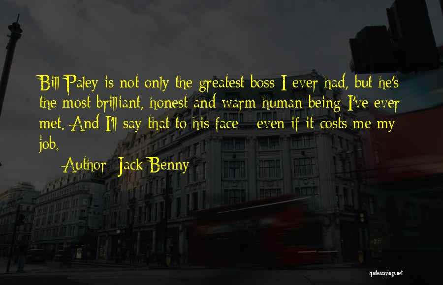 Being My Own Boss Quotes By Jack Benny